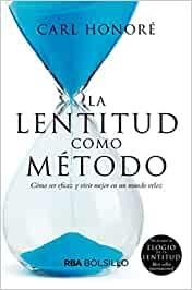 Comprar La Lentitud como Método de Carl Honoré