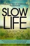 Comprar libro Slow Life de Alejandra Rodríguez
